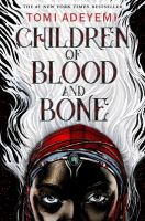 Cover image for Children of blood and bone