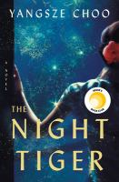 Cover image for The night tiger : a novel