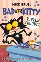 Cover image for Bad Kitty. Kitten trouble