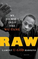 Cover image for Raw : my journey into the Wu-Tang
