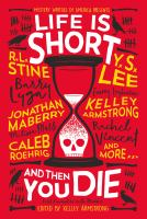 Cover image for Life is short and then you die : first encounters with murder