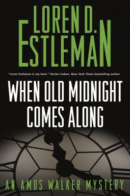 Cover image for When old midnight comes along : an Amos Walker mystery