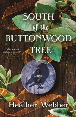 Cover image for South of the Buttonwood Tree : a novel