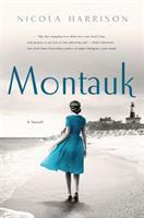Cover image for Montauk : a novel