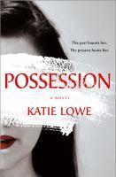 Cover image for Possession : a novel