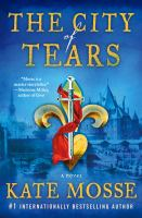 Cover image for THE CITY OF TEARS:  A NOVEL