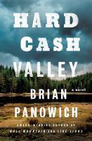 Cover image for Hard cash valley : a novel