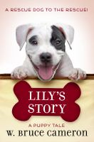 Cover image for Lily's story / A Puppy Tale