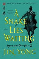 Cover image for A snake lies waiting : a novel