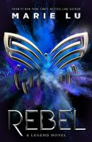Cover image for Rebel : a Legend novel