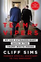 Cover image for Team of vipers : my 500 extraordinary days in the Trump White House