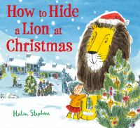 Cover image for How to hide a lion at Christmas