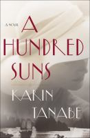Cover image for A hundred suns : a novel