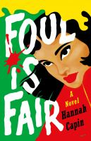 Cover image for Foul is fair : a novel