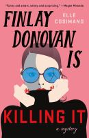 Cover image for Finlay Donovan is killing it : a mystery