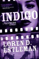 Cover image for Indigo : a Valentino mystery