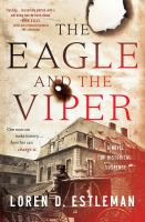 Cover image for The eagle and the viper : a novel of historical suspense