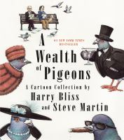 Cover image for A wealth of pigeons : a cartoon collection