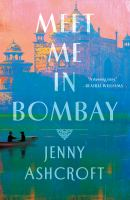 Cover image for Meet me in Bombay : a novel