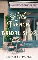 Cover image for The little French bridal shop : a novel