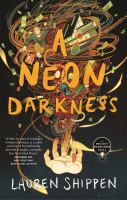 Cover image for A neon darkness