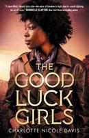Cover image for The Good Luck Girls