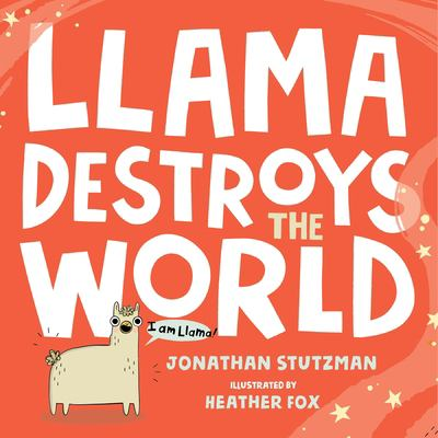 Cover image for Llama destroys the world