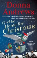 Cover image for Owl be home for Christmas : a Meg Langslow mystery