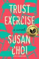 Cover image for Trust exercise : a novel