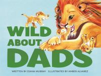 Cover image for Wild about dads