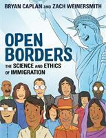 Cover image for Open borders : the science and ethics of immigration