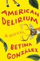 Cover image for American delirium