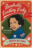 Cover image for Baseball's leading lady : Effa Manley and the rise and fall of the Negro Leagues