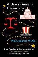 Cover image for A user's guide to Democracy : how America works
