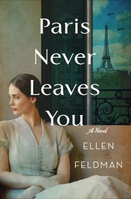 Cover image for Paris never leaves you : a novel