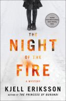 Cover image for The night of the fire : a mystery