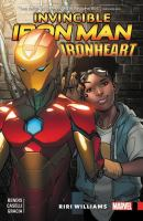 Cover image for Invincible Iron Man : Ironheart. Vol. 1, Riri Williams