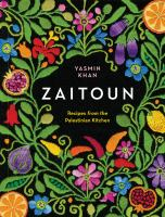 Cover image for Zaitoun : recipes from the Palestinian kitchen