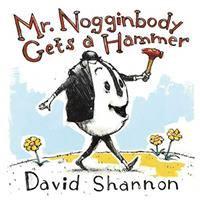 Cover image for Mr. Nogginbody gets a hammer