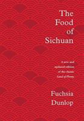 Cover image for The food of Sichuan