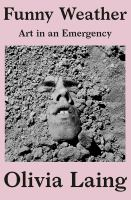 Cover image for Funny weather : art in an emergency