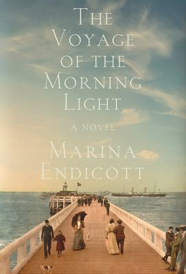 Cover image for The voyage of the Morning Light : a novel