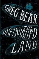 Cover image for The unfinished land : a novel