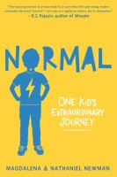 Cover image for Normal : one kid's extraordinary journey