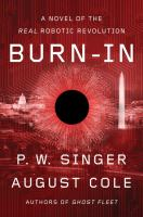 Cover image for Burn-in : a novel of the real robotic revolution