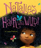 Cover image for Natalie's hair was wild!