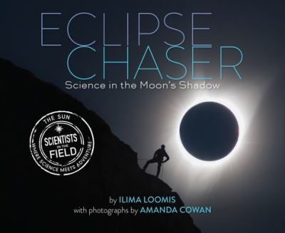 Cover image for Eclipse chaser : science in the Moon's shadow