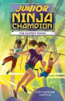 Cover image for Junior Ninja Champion : the fastest finish
