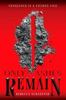 Cover image for Only ashes remain