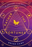 Cover image for Gather the fortunes
